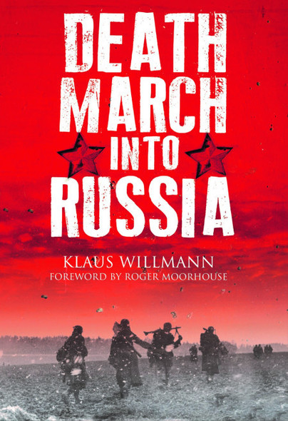 Death March into Russia