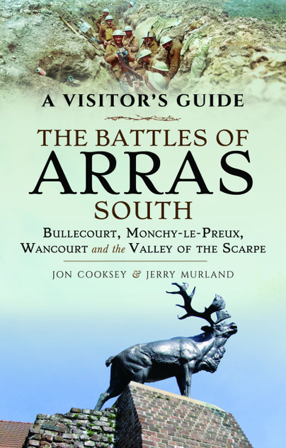 A Visitor's Guide: The Battles of Arras South