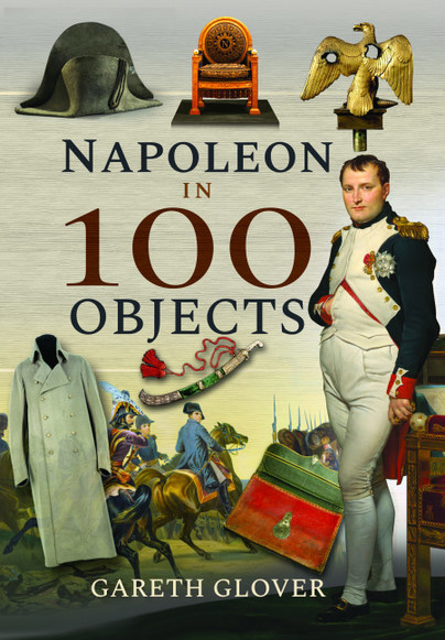 Napoleon in 100 Objects