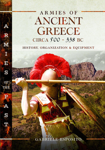 Armies of Ancient Greece Circa 500 to 338 BC