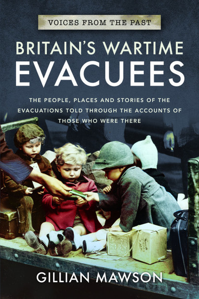 Voices From the Past: Britain's Wartime Evacuees