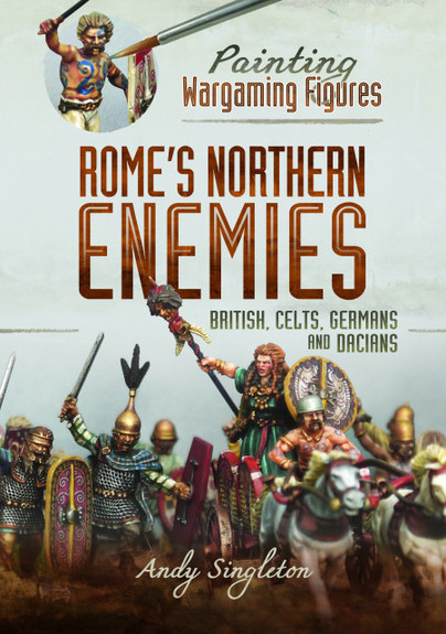 Painting Wargaming Figures: Rome's Northern Enemies