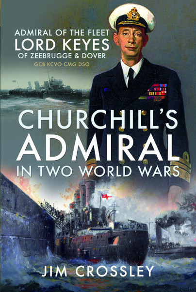 Churchill's Admiral in Two World Wars