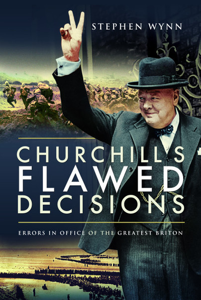 Churchill\'s Flawed Decisions