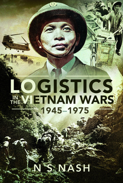 Logistics in the Vietnam Wars, 1945-1975