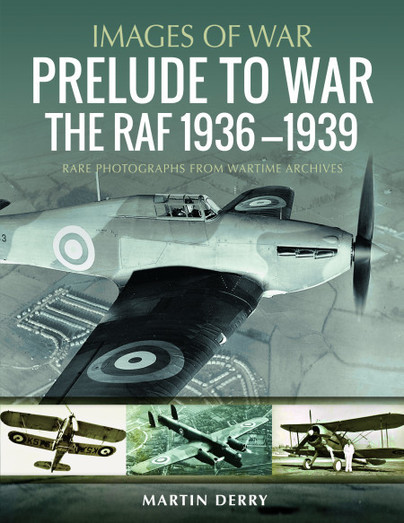 Prelude to War: The RAF, 1936-1939
