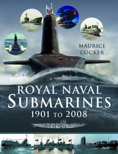 Royal Naval Submarines 1901 to 2008