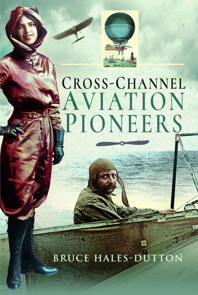 Cross-Channel Aviation Pioneers