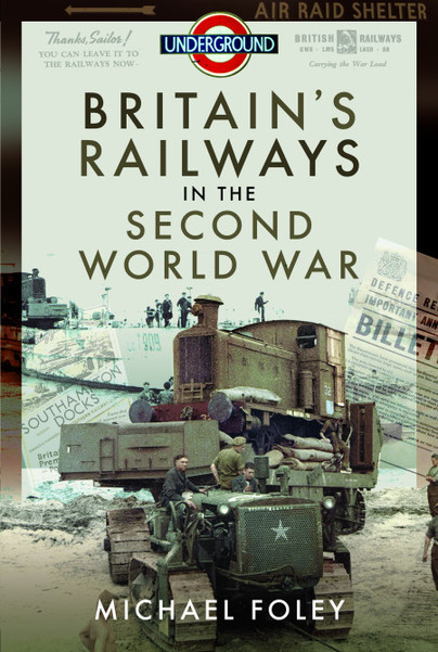 Britain\'s Railways in the Second World War