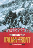 Touring the Italian Front, 1917-1919
