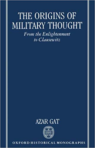 The Origins of Military Thought