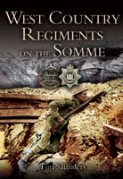West Country Regiments on the Somme