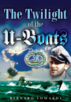 Twilight of the U-Boats
