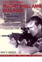 The Greenhill Military Small Arms Data Book